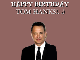 Happy Birthday Tom Hanks! by Nolan2001