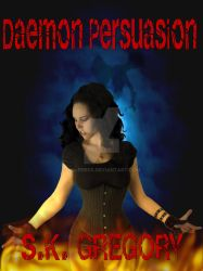 Daemon Persuasion by S.K. Gregory by MBLPress