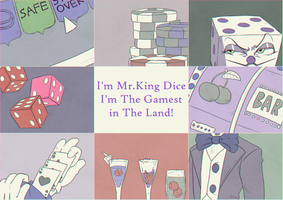 King Dice Aesthetic by jones-wibu