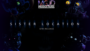 FNAF SL Pack - SFM RELEASE! by GamesProduction