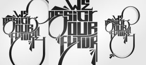 We Design Our Future 2 by thinkLuke