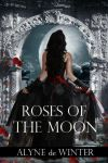 Roses of the Moon New Book Cover by designdiva3