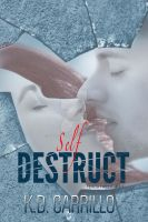 Contemporary Ebook Cover: Self Destruct by Dafeenah