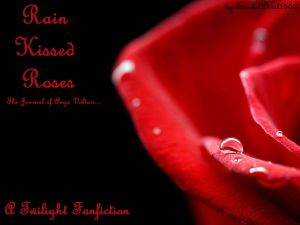 Rain Kissed Roses (A Twilight One-Shot) by ScarletDevil1503 on