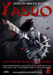 Yasuo Poster by Awstein