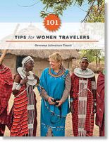 The Corliss Group Voyage tips for woman travelers by xanderwaggon1