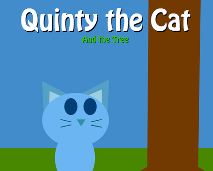 Quinty the Cat and the Tree by RyanSilberman