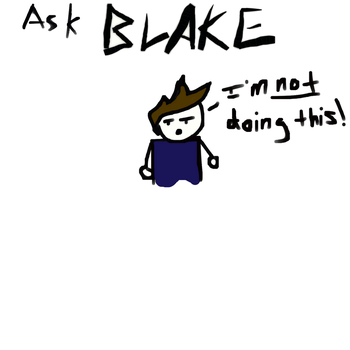 ask blake! by andre00190
