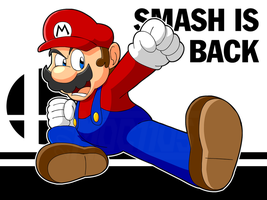 Mario - Smash is Back by madoldcrow1105