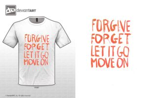 Forgive, Forget, Let It Go, Move On by WRDBNR