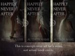 Happily never after covers by DJMadameNoir