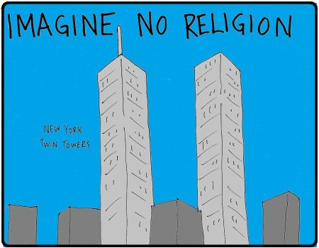 Imagine No Religion 9/11 by Half-Baked-Politics