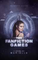 The Fanfiction Games by Artie-Pants