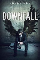 Downfall - SOLD by LHarper