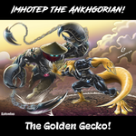 Imhotep VS The Golden Gecko! By Dreamgate GAD! by Estonius