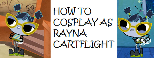 How to Cosplay as Rayna Cartflight by Prentis-65