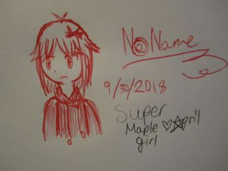No Name drawed with pen by SuperMapleGirl