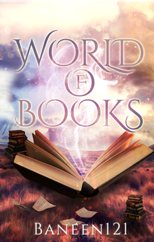 COVER#7 World Of Books by Baneen232