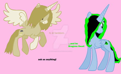 Ask Sandstorm and Dragons Heart!