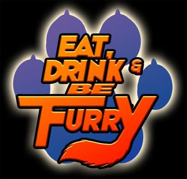 Eat, Drink + Be Furry - For Sale @ MFF 2017! by Pegasus316