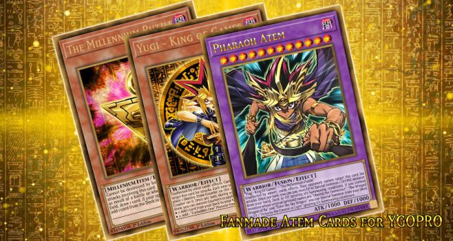 Fanmade Atem Cards for YGOPRO by HolyCrapWhiteDragon