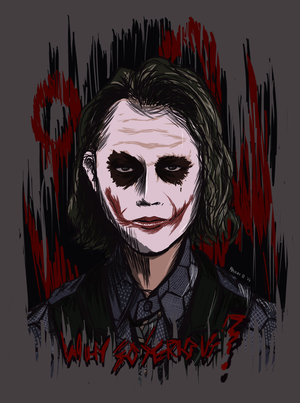 Why So Serious? by Tevarro