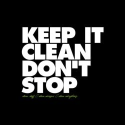 KEEP IT CLEAN DON'T STOP by shadyau