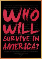 Who Will Survive In America by BK1LL3R