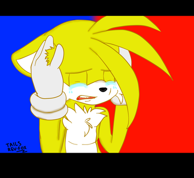 Tails I AM VERY SAD by TailsReviews