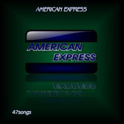 AMERICAN EXPRESS by 47songs