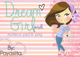 Dream Girl.PSD by Payasiita