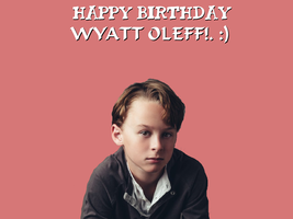 Happy Birthday Wyatt Oleff!.. by Nolan2001