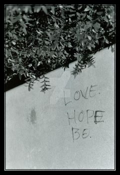 Love. Hope. Be. by BlueStrings