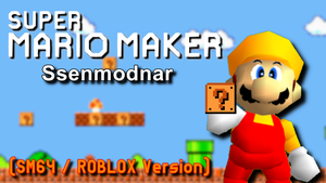 Super Mario Maker Randomness (SM64/ROBLOX Version) by Geoffman275