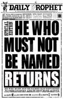 Daily Prophets: HE WHO MUST NOT BE NAMED RETURNS by 15pezza