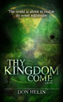 Thy Kingdom Come by JTampa