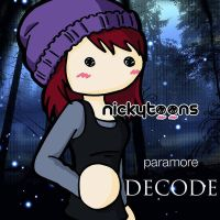 Paramore: Decode by NickyToons