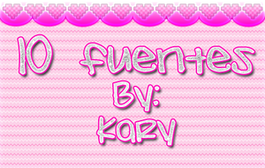 10 fuentes by By-Kary
