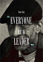 10. Everyone is a leader. by oyphis