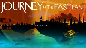Journey In The Fast Lane by sercantunali