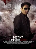 Shadmehr Aghili Destiny Poster by belief2