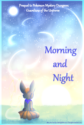 PMD GOTU: Morning and Night by StarlightNexus-Chan