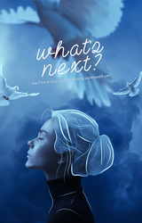 What's next? | Wattpad Cover by sadreamer01