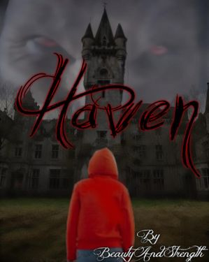 Haven (A Teen Wolf Fanfiction) - Prelude by BeautyAndStrength on