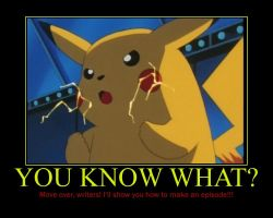 Pikachu Motivational: What If...