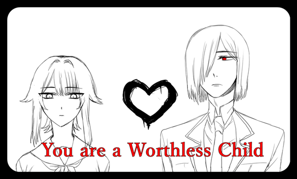 You are a Worthless Child(video) by Koumi-senpai