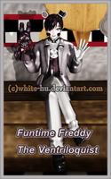 FNAF SL: Funtime Freddy The Ventriloquist by White-Hu
