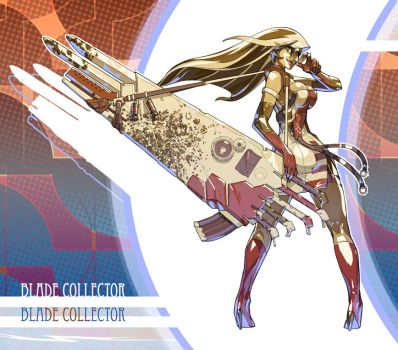 Blade Collector by Toshinho by zsabreuser
