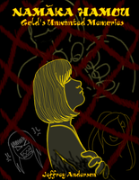 11th Namaka H. chapter: Gold's Unwanted Memories by SailorEnergy