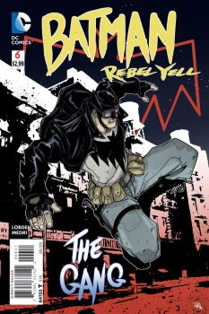 Batman Rebel Yell project - cover 6 by DenisM79